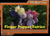 Felt Alive Finger Puppet FAIRIES Video Workshop